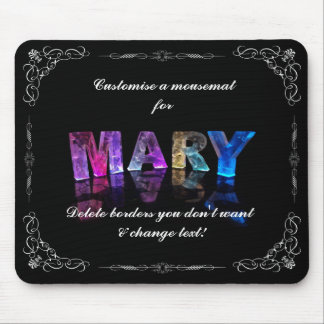 The Name Mary in 3D Lights (Photograph) Mouse Pad