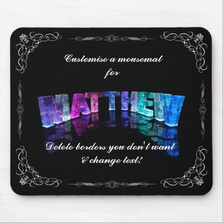 The Name Matthew in 3D Lights (Photograph) Mousepad