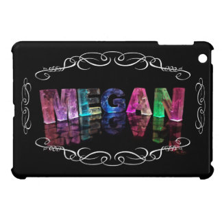 The Name Megan in 3D Lights (Photograph) Case For The iPad Mini