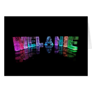 The Name Melanie in 3D Lights (Photograph) Card