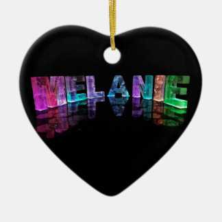 The Name Melanie in 3D Lights (Photograph) Ceramic Ornament