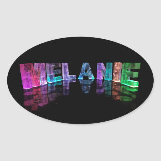 The Name Melanie in 3D Lights (Photograph) Oval Sticker