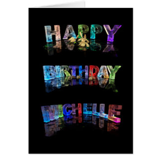 The Name Michelle in 3D Lights (Photograph) Greeting Card