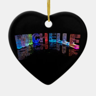 The Name Michelle in 3D Lights (Photograph) Ceramic Heart Decoration