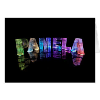 The Name Pamela in 3D Lights (Photograph) Card