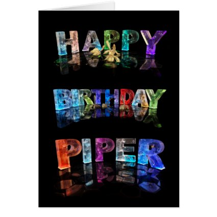 The Name Piper in 3D Lights (Photograph) Cards