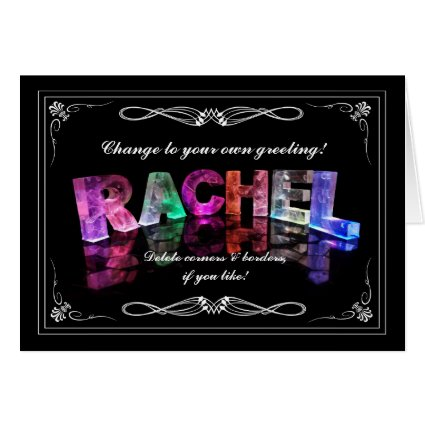 The Name Rachel in 3D Lights (Photograph) Cards