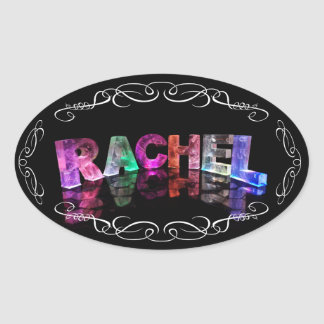 The Name Rachel in 3D Lights (Photograph) Oval Sticker