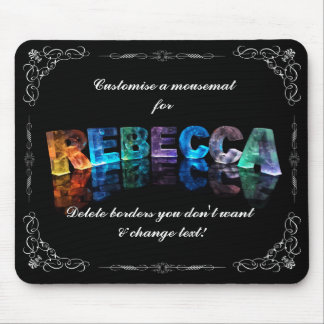 The Name Rebecca in 3D Lights (Photograph) Mouse Pad