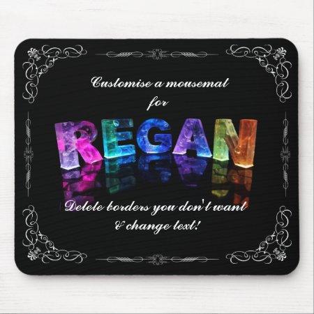 The Name Regan in 3D Lights (Photograph) Mousepads