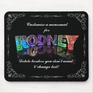 The Name Rodney in 3D Lights (Photograph) Mouse Pad