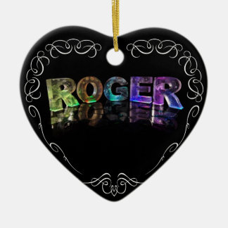 The Name Roger in 3D Lights (Photograph) Ceramic Ornament