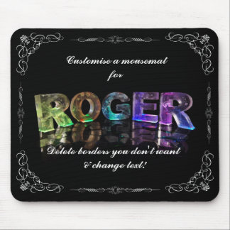 The Name Roger in 3D Lights (Photograph) Mouse Pad