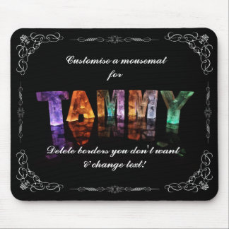 The Name Tammy -  Name in Lights (Photograph) Mouse Pad