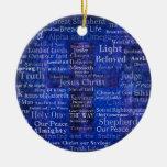 The Names of Jesus Christ blue cross art Ceramic Ornament