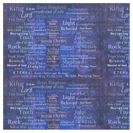 The Names of Jesus Christ From the Bible Fabric