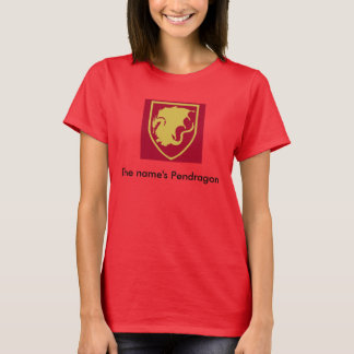 The Name's Pendragon Women's Tee