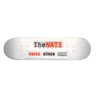 The Nasty NATI Skateboard Deck