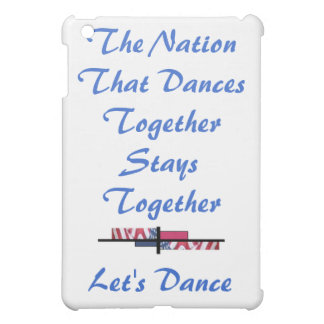The Nation That Dances Together Patriotism USA iPad Mini Case