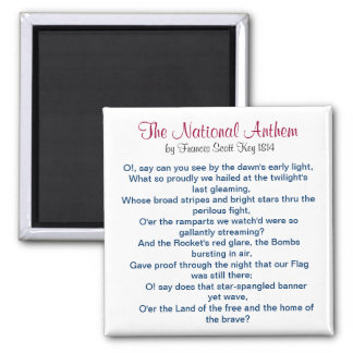 The National Anthem by Francis Scott Key 1814 2 Inch Square Magnet