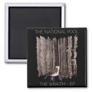 "The National Pool - ""The Wraith EP"" Magnet"