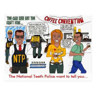 The National Teeth Police Raid a Coffee Convention Postcard
