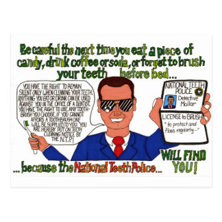 The National Teeth Police Will Find You! Postcard
