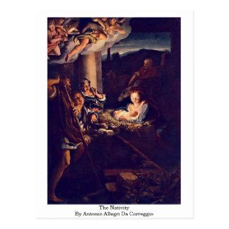 The Nativity By Antonio Allegri Da Correggio Post Cards