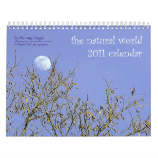 the natural world - 2011 calendar