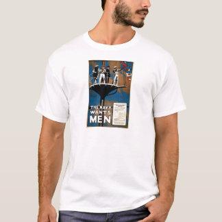 The Navy Wants Men T-Shirt
