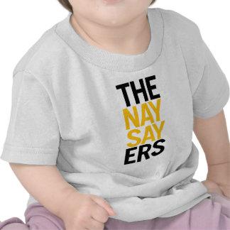 The Naysayers T Shirt