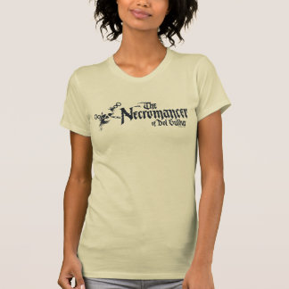 The Necromancer Name Shirts