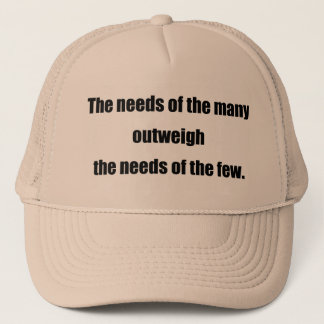 The Needs of the Many black Trucker Hat