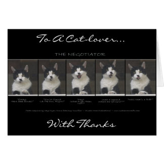 """THE NEGOTIATOR"" Kitty Funny Thank You Card"