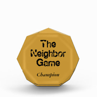 The Neighbor Game Champion Award