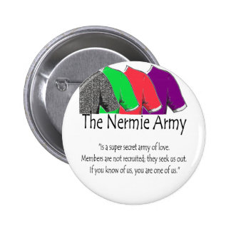 The Nermie Army Buttons