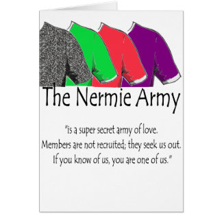 The Nermie Army Greeting Card