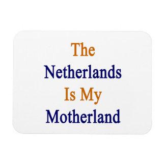 The Netherlands Is My Motherland Rectangular Photo Magnet