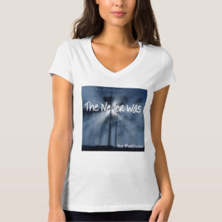 """""""The Never Was"""" CD Release Shirt"""