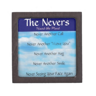 The Nevers - Quote for the One's Who Have Left Us Gift Box