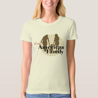 The New American Family T-shirts