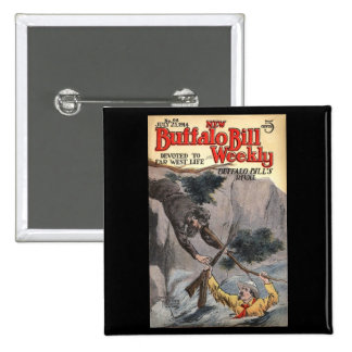 The New Buffalo Bill Weekly No. 98, 1914 2 Inch Square Button