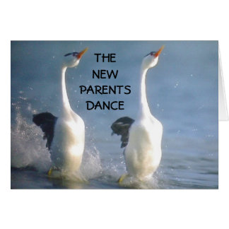"THE ""NEW PARENTS"" DANCE ESPECIALLY FOR YOU CARD"