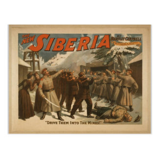 The New Siberia, 'Drive them into the Mines!' Postcard