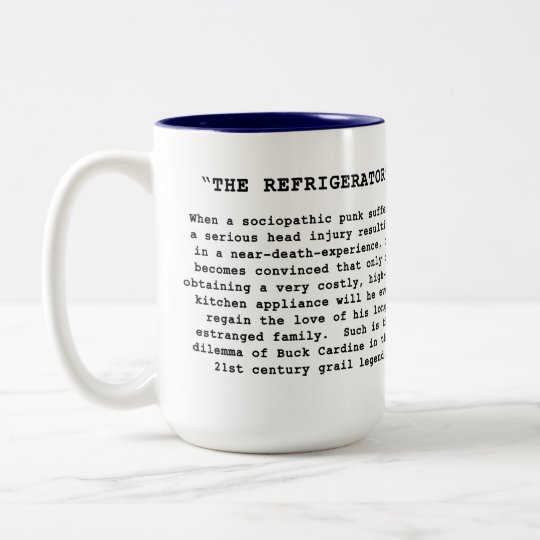 "The NEWEST design promoting ""The Refrigerator"" Two-Tone Coffee Mug"