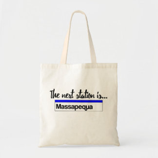 The Next Station is...Massapequa Tote Bag