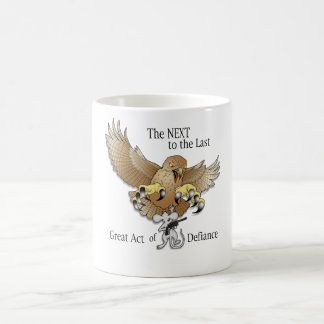 The Next to the Last Act of Defiance Coffee Mug