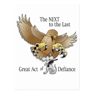 The Next to the Last Act of Defiance Postcard