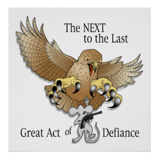 The Next to the Last Act of Defiance Poster