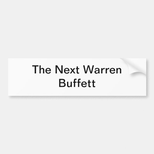 The Next Warren Buffett Car Bumper Sticker